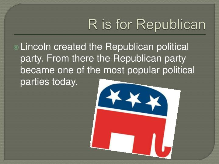 R is for Republican