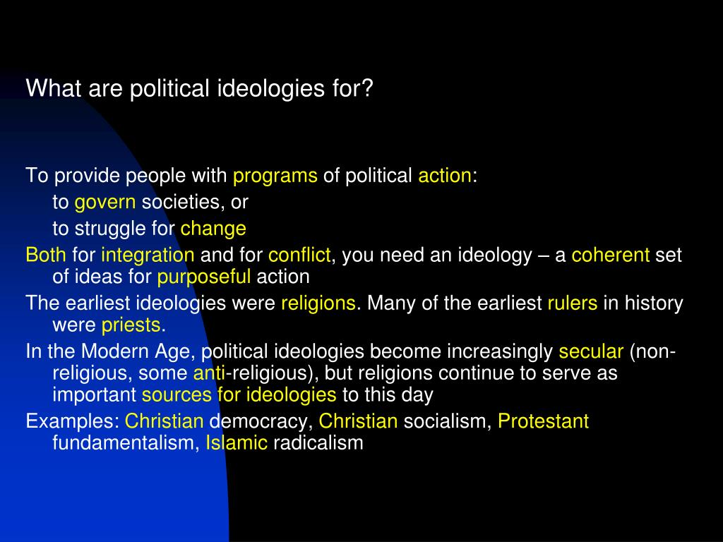 What are political ideologies for?