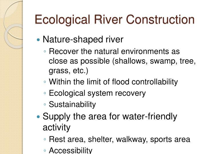 Ecological River Construction