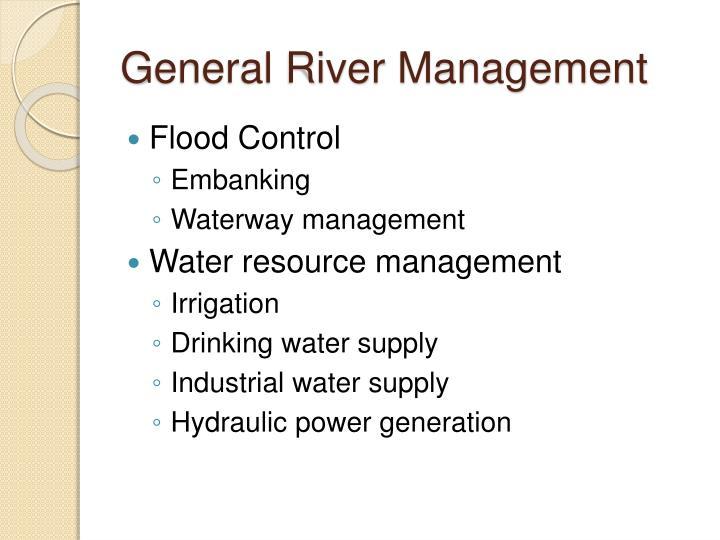 General River Management