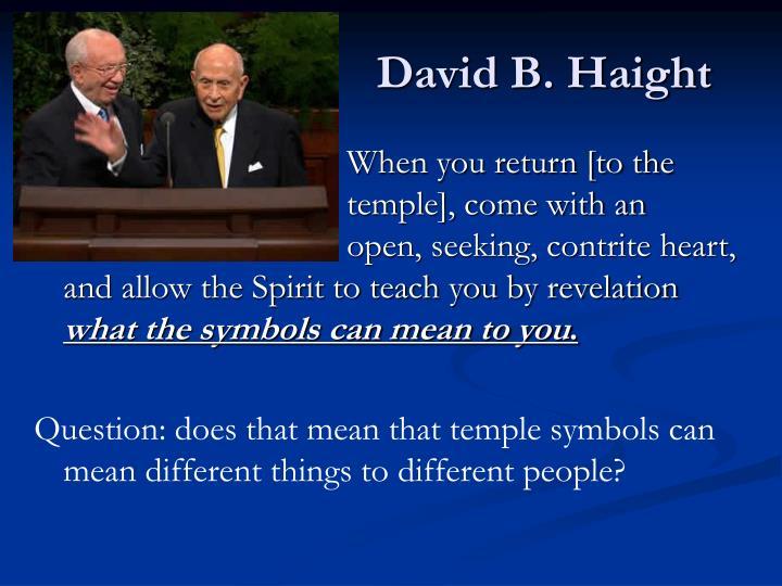 David B. Haight