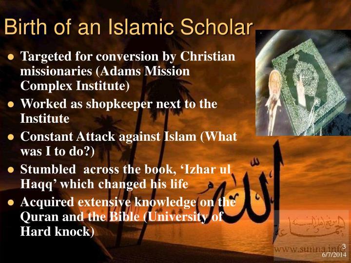 Birth of an Islamic Scholar