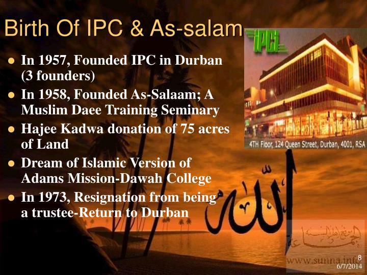 Birth Of IPC & As-salam