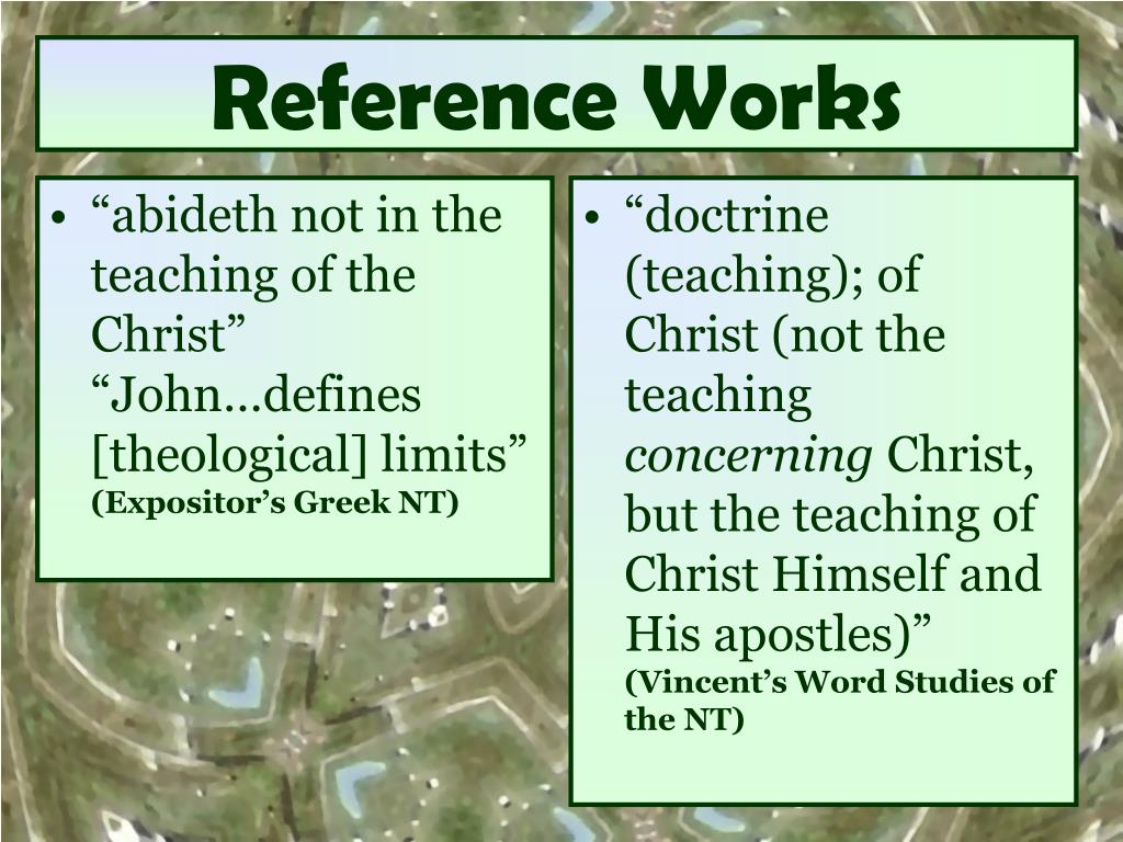 """""""abideth not in the teaching of the Christ""""  """"John…defines [theological] limits"""""""