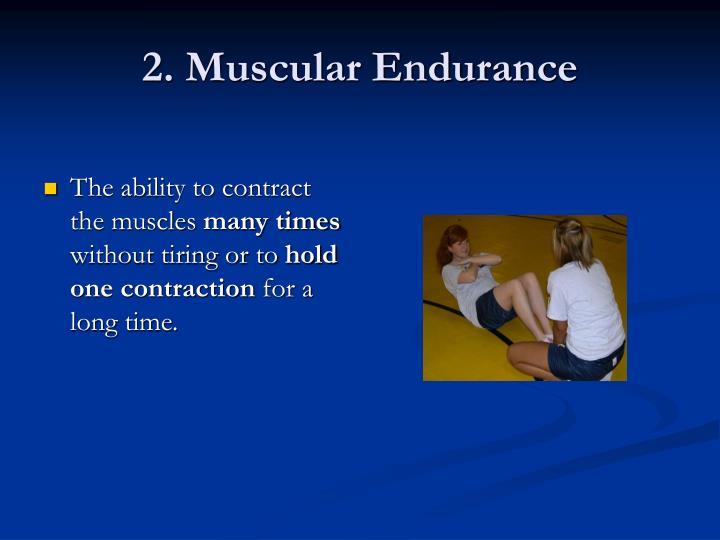 2. Muscular Endurance