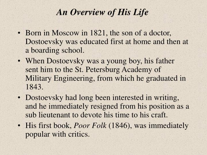 An Overview of His Life