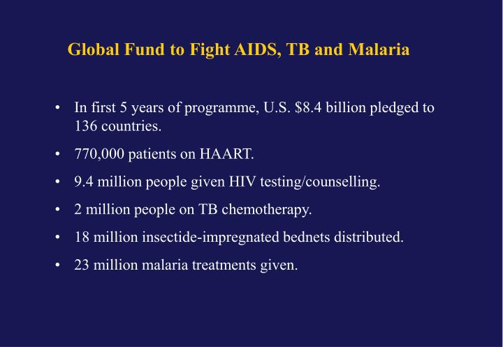 Global Fund to Fight AIDS, TB and Malaria