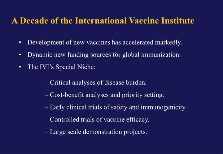 A Decade of the International Vaccine Institute