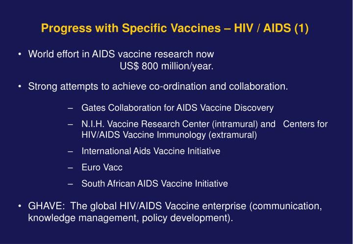 World effort in AIDS vaccine research now