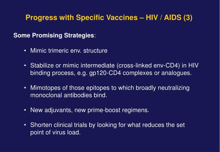 Progress with Specific Vaccines – HIV / AIDS (3)