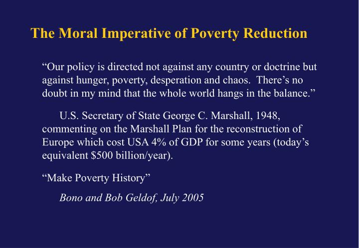 The Moral Imperative of Poverty Reduction