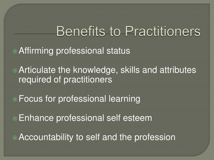 Benefits to Practitioners