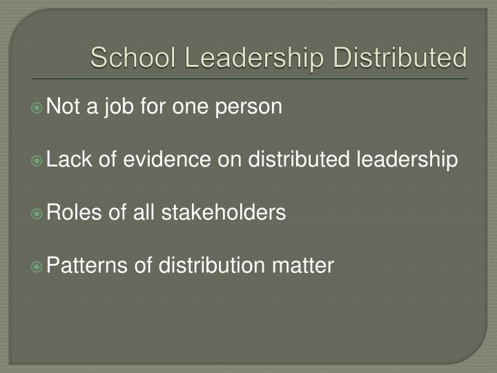 School Leadership Distributed