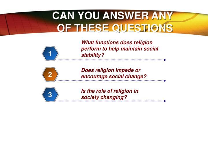 CAN YOU ANSWER ANY OF THESE QUESTIONS