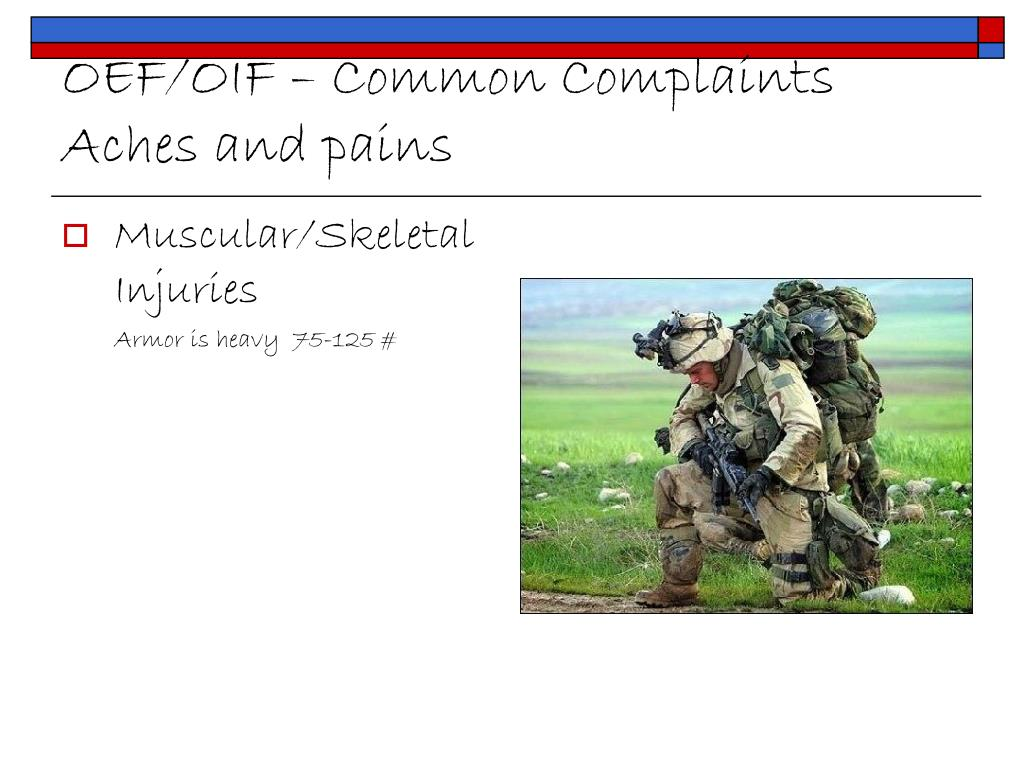 OEF/OIF – Common Complaints