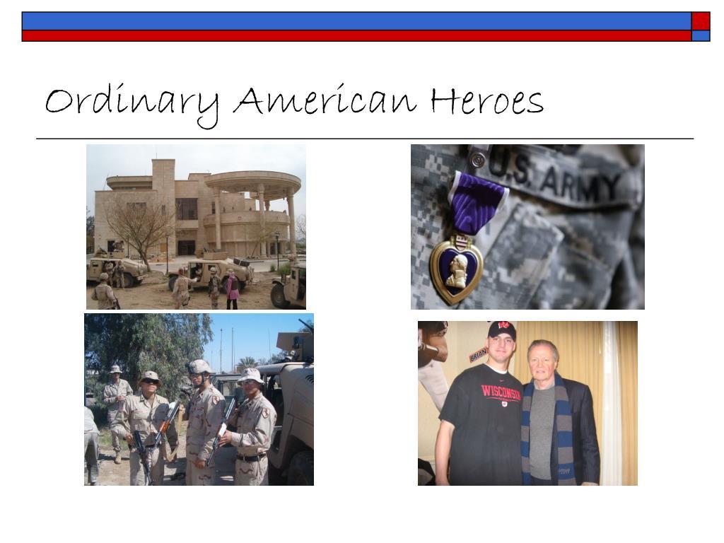 Ordinary American Heroes
