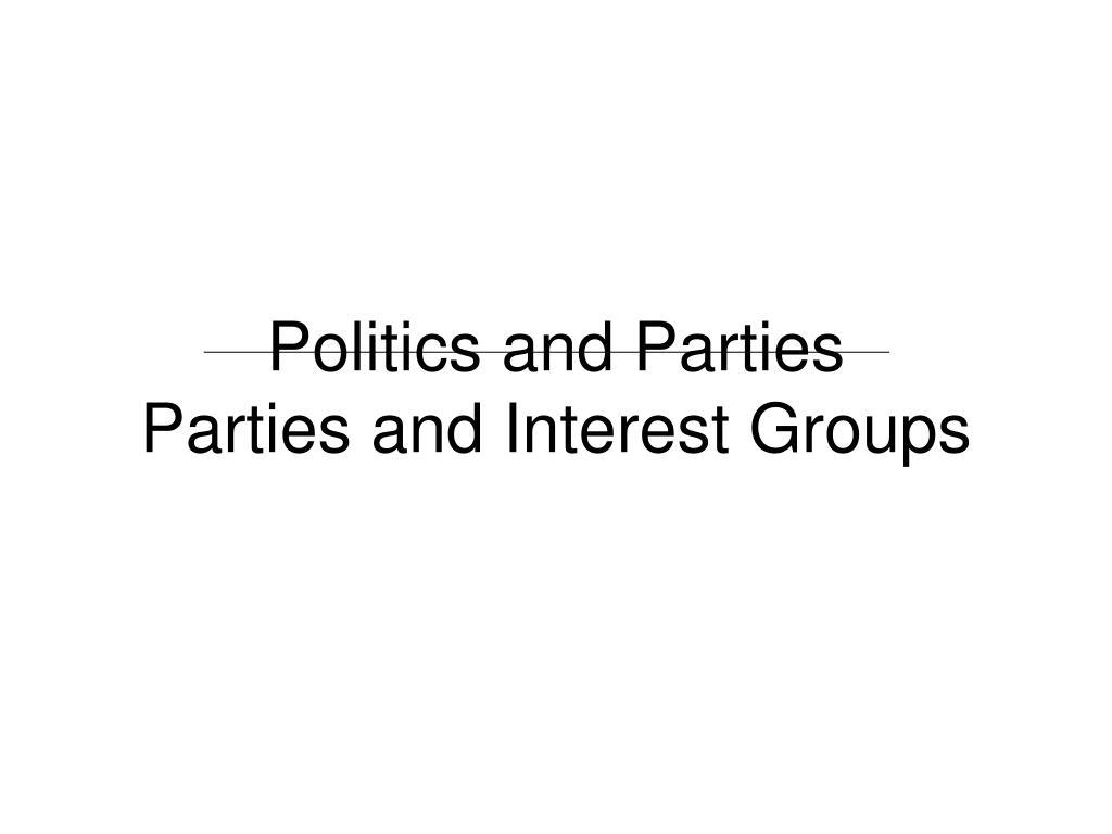 Politics and Parties