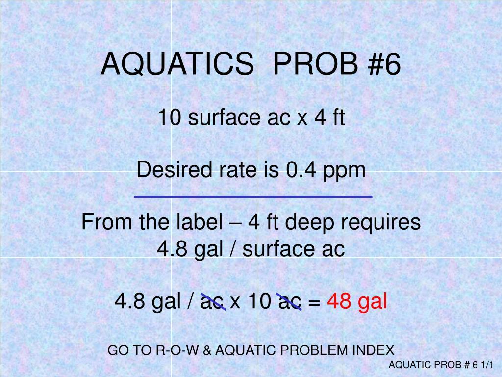 AQUATICS  PROB #6