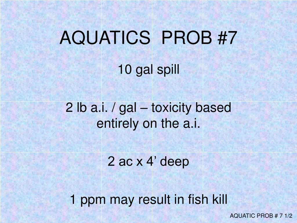 AQUATICS  PROB #7