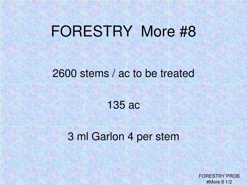 FORESTRY  More #8