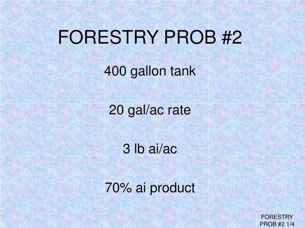 FORESTRY PROB #2