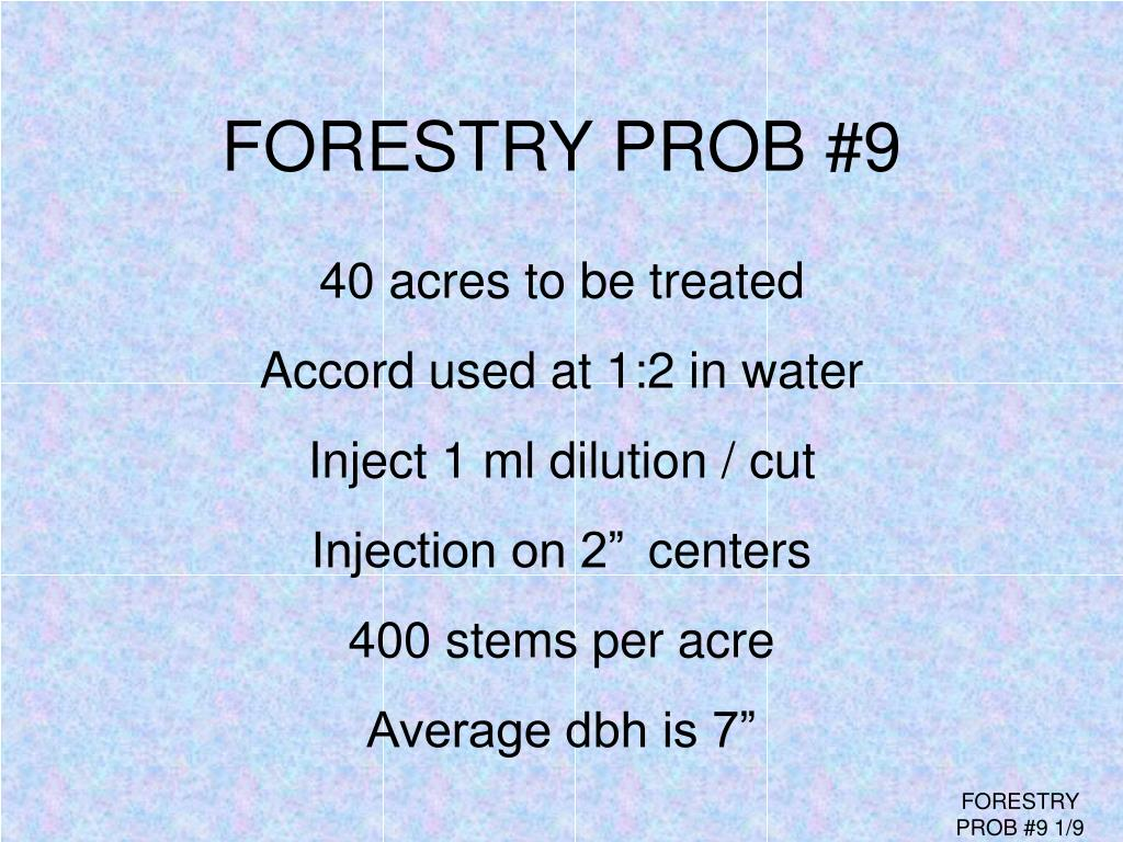 FORESTRY PROB #9
