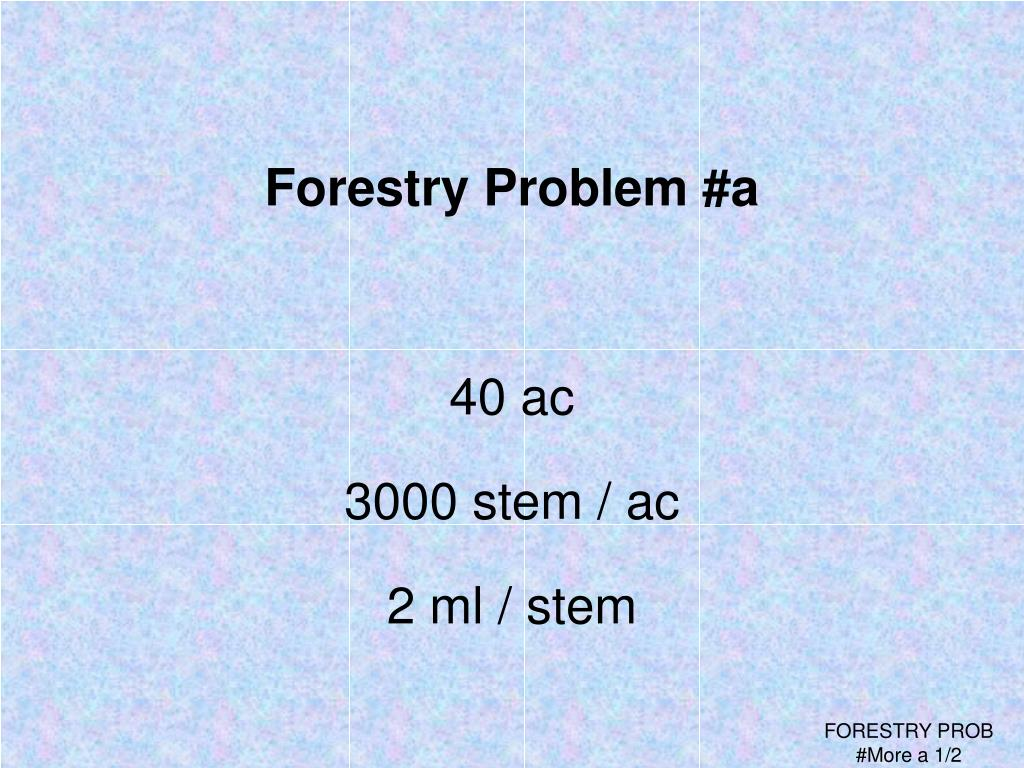 Forestry Problem #a