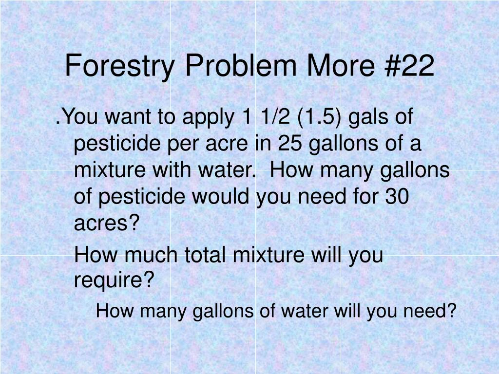 Forestry Problem More #22