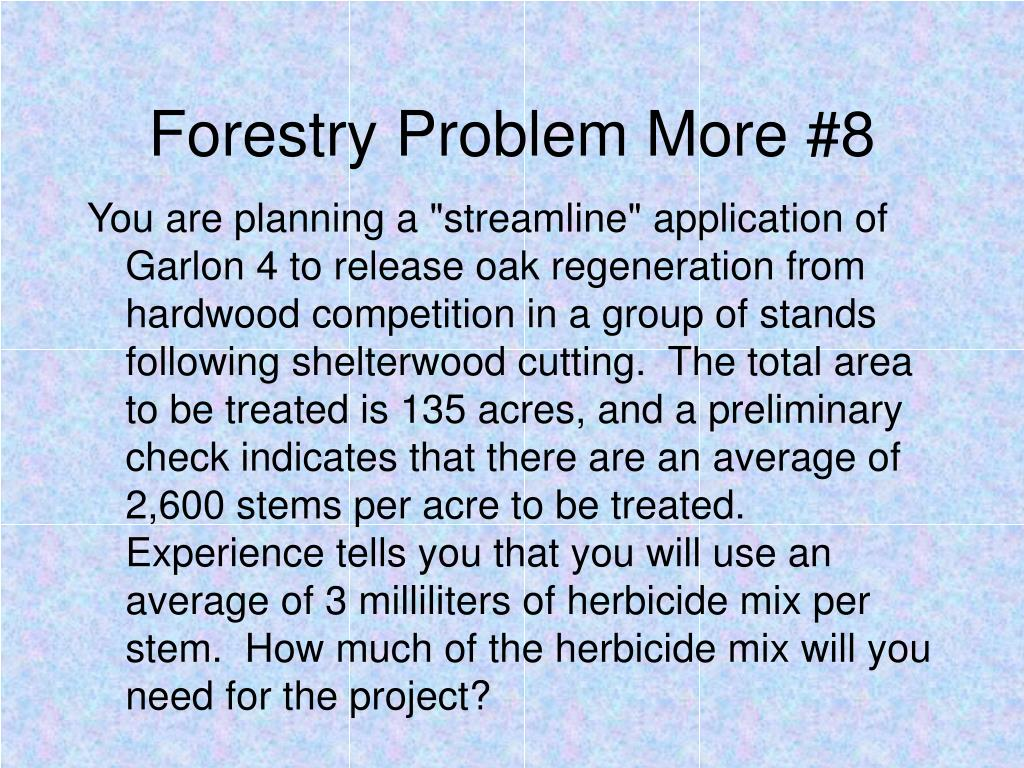 Forestry Problem More #8
