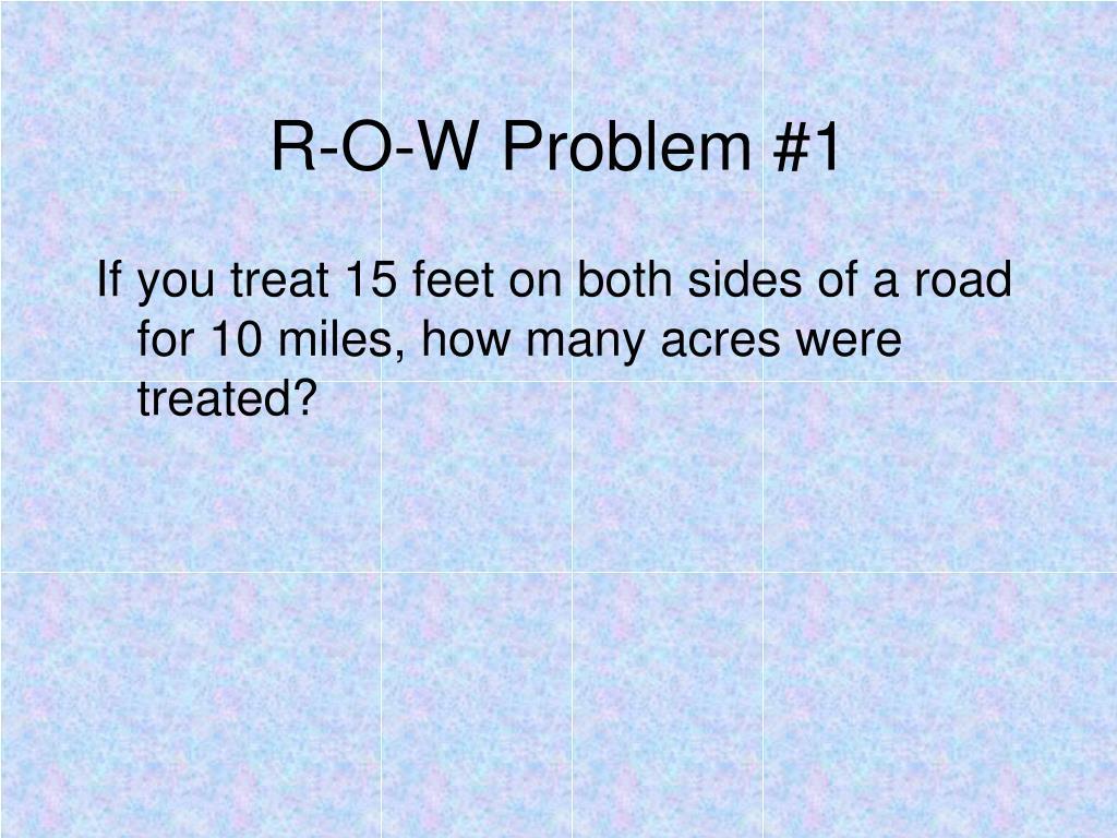 R-O-W Problem #1