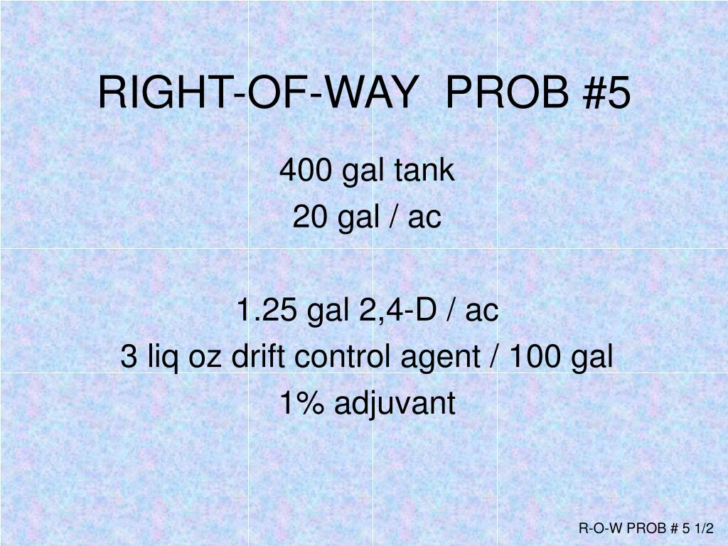 RIGHT-OF-WAY  PROB #5