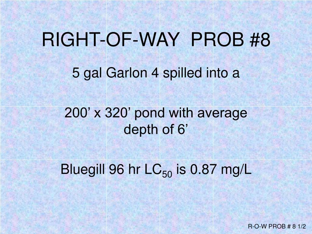 RIGHT-OF-WAY  PROB #8