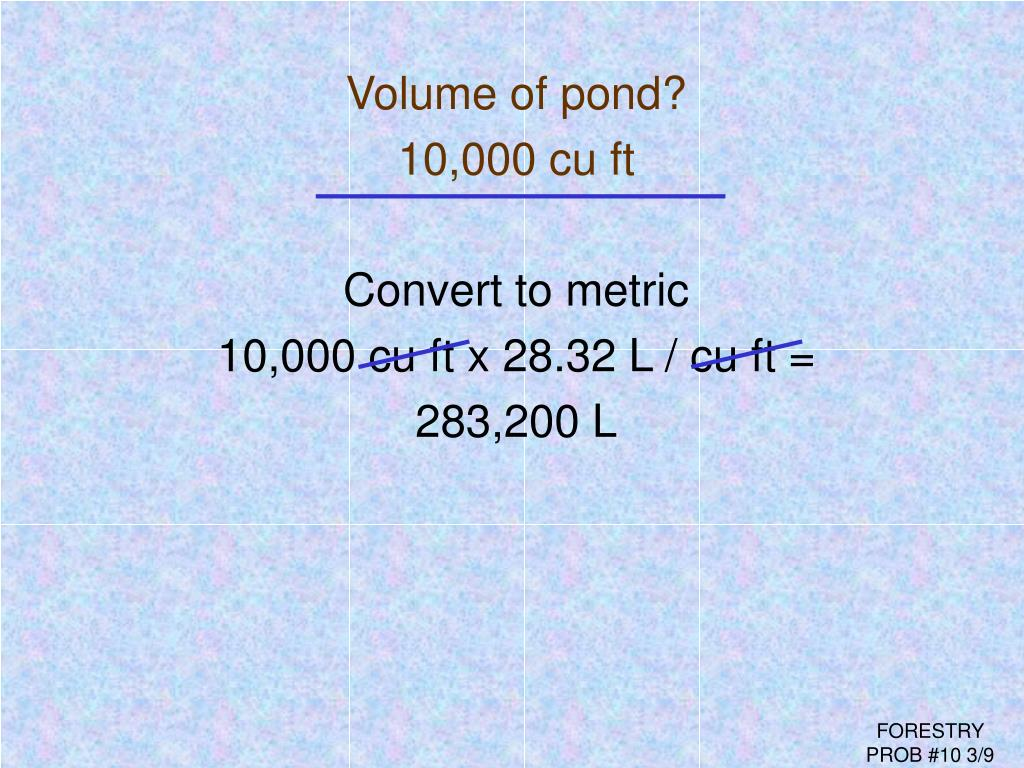 Volume of pond?