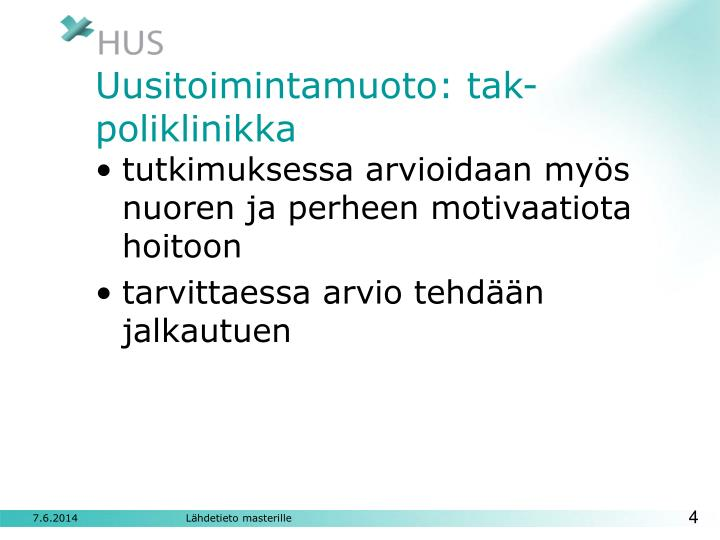 Uusitoimintamuoto: tak-poliklinikka