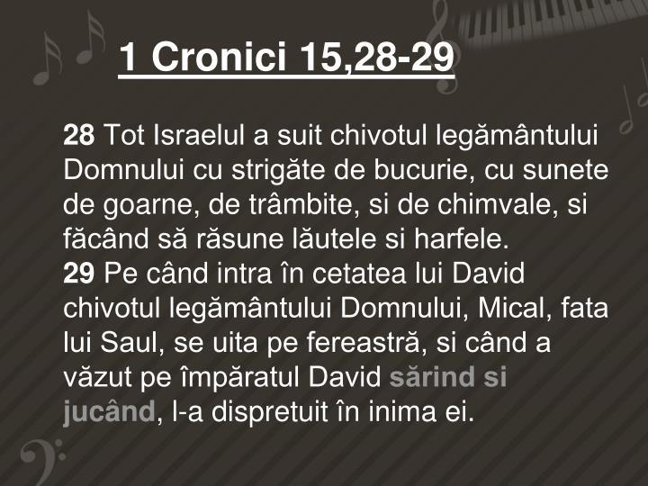 1 Cronici 15,28-29