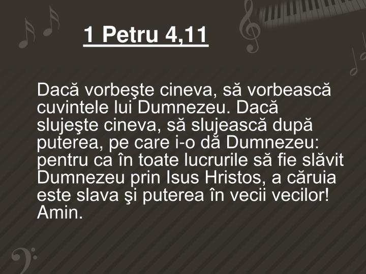 1 Petru 4,11
