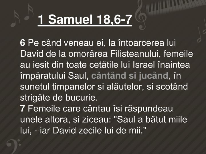 1 Samuel 18,6-7