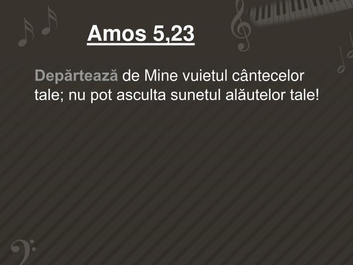 Amos 5,23