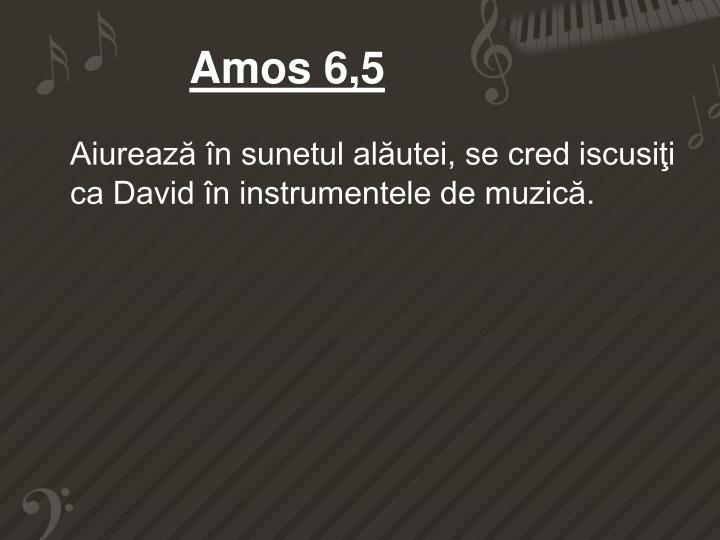 Amos 6,5