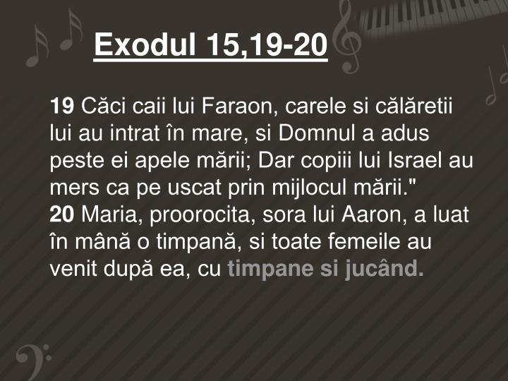 Exodul 15,19-20