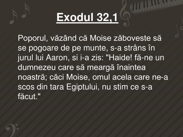 Exodul 32,1