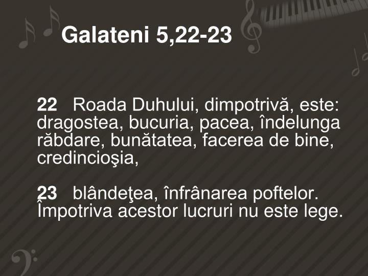 Galateni 5,22-23