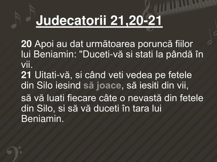 Judecatorii 21,20-21