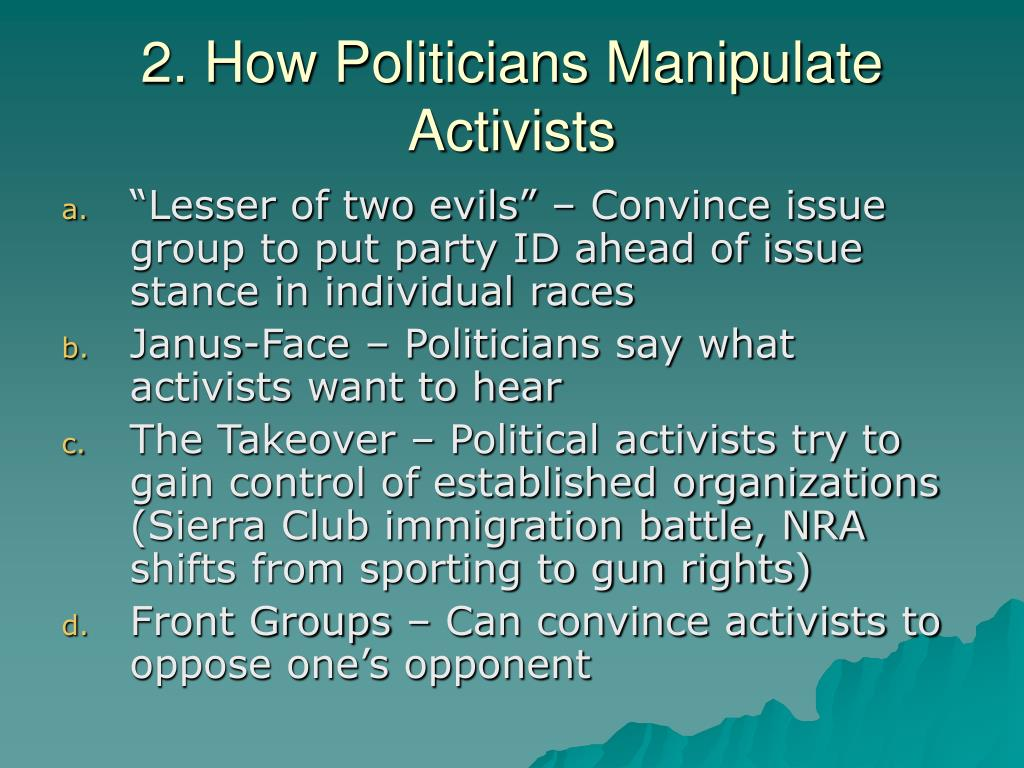 2. How Politicians Manipulate Activists