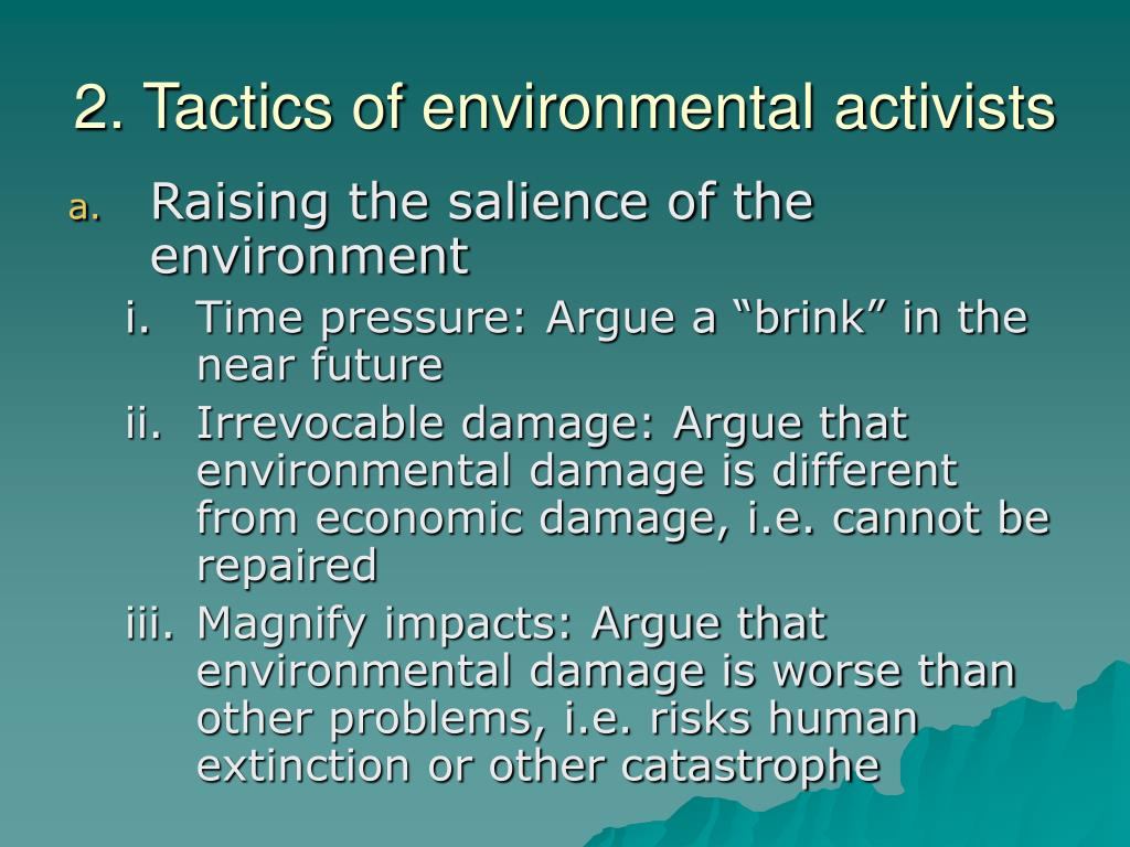 2. Tactics of environmental activists
