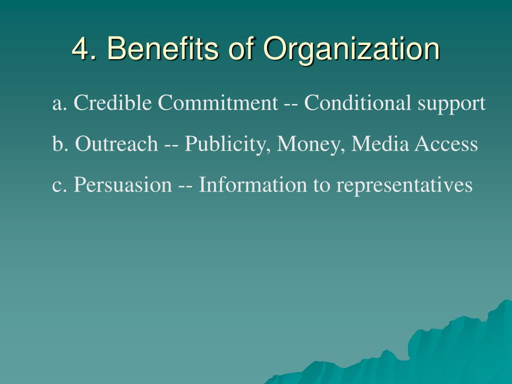 4. Benefits of Organization