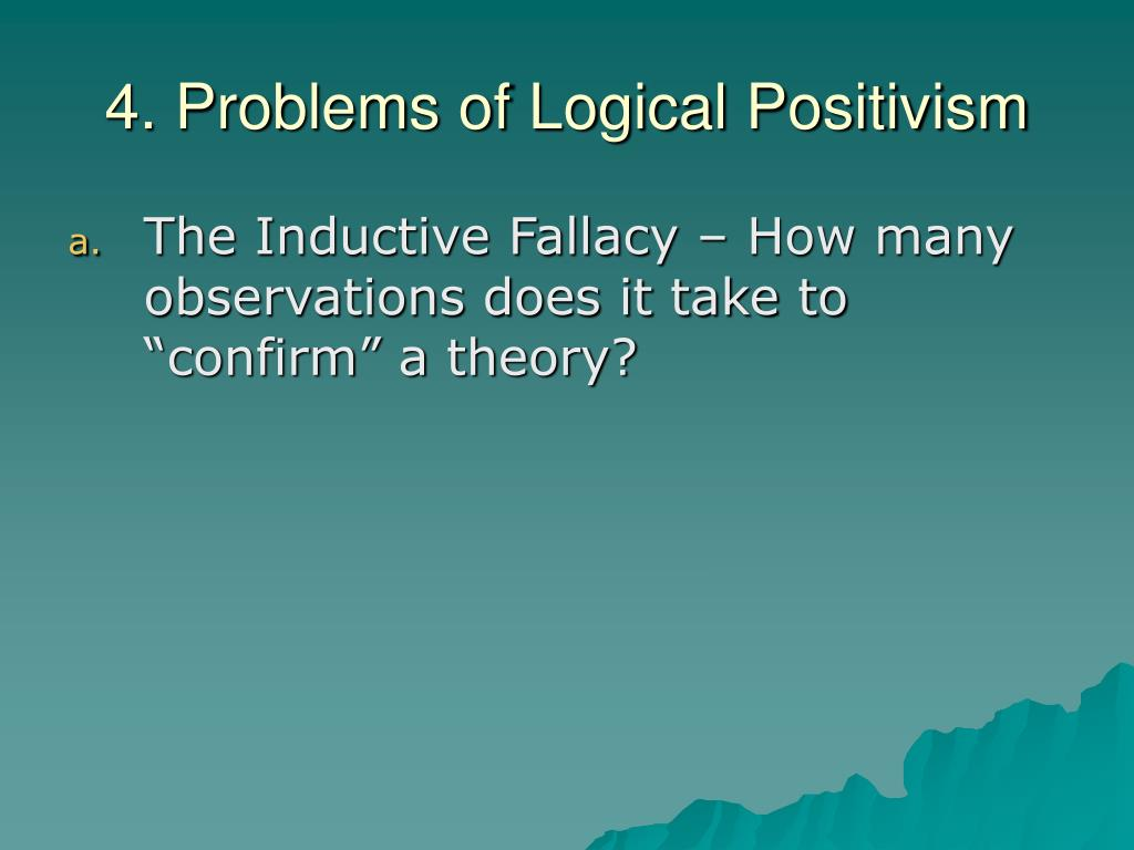4. Problems of Logical Positivism