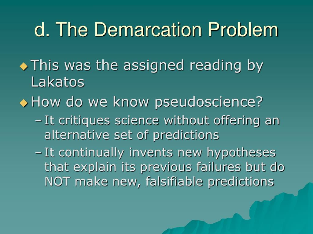 d. The Demarcation Problem