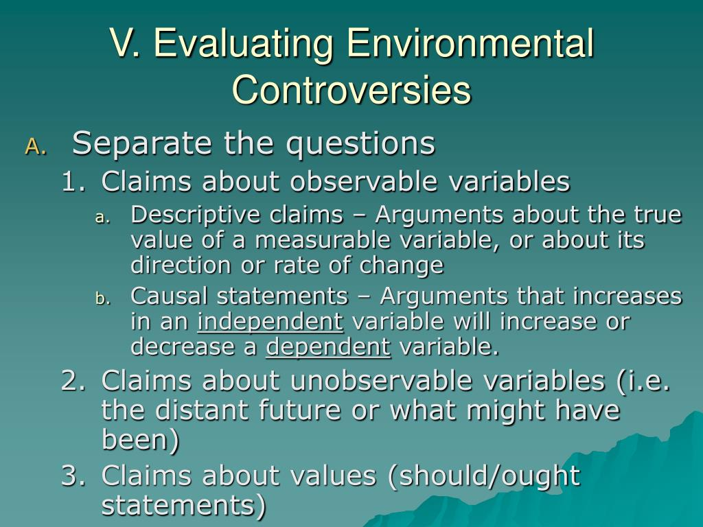 V. Evaluating Environmental Controversies
