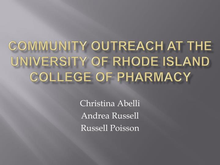Community outreach at the university of rhode island college of pharmacy